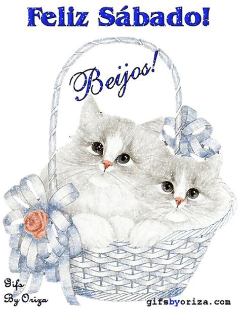 imagenes de feliz sabado con gatitos im 225 genes con movimientos de s 225 bado gifs de amor