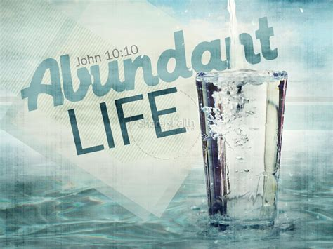 abundant life powerpoint sermon powerpoint sermons