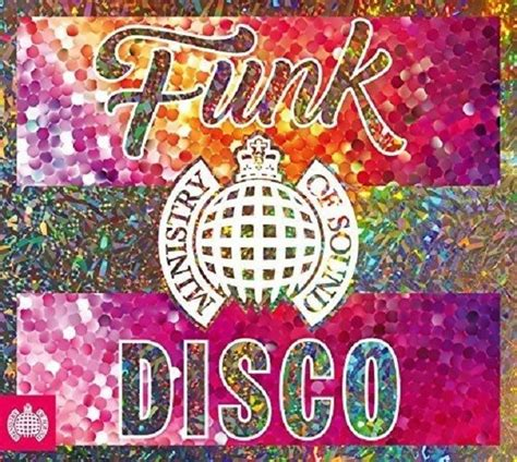 2 Die 4 Ondademar Funky Coverup by Ministry Of Sound Funk The Disco Tracklist Tracklist Club