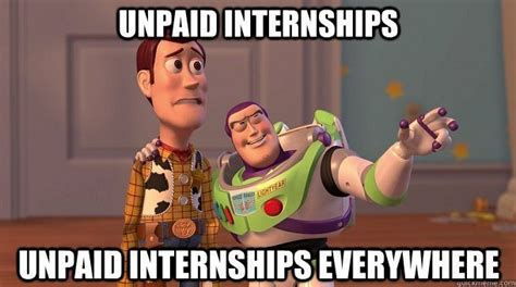 Intern Meme - 6 reasons to be grateful for an unpaid internship