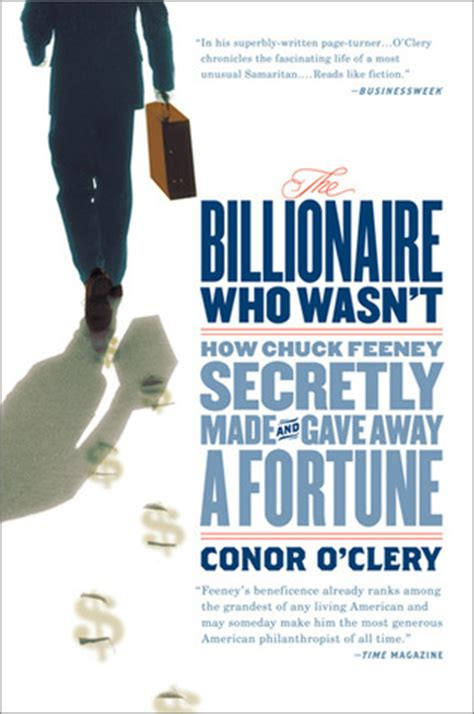 the who wasn t tired books the billionaire who wasn t how chuck feeney secretly made