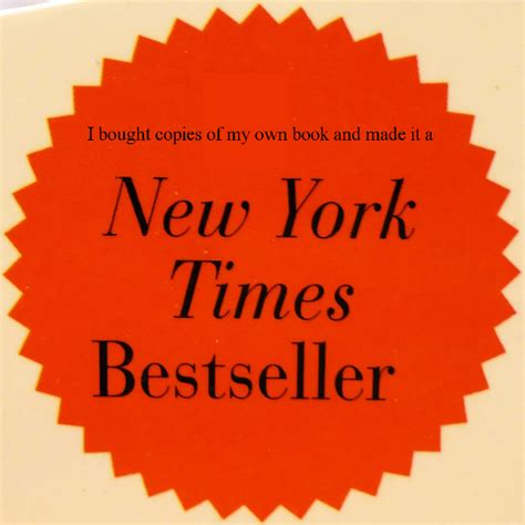 best seller authors don t celebrate a best selling book if you think it s okay