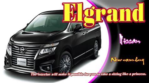 2019 Nissan Elgrand by 2019 Nissan Elgrand 2019 Nissan Elgrand Redesign 2019