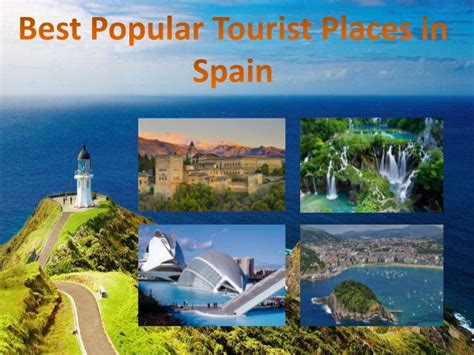 Best Resume In Boxing by Best Popular Tourist Places In Spain