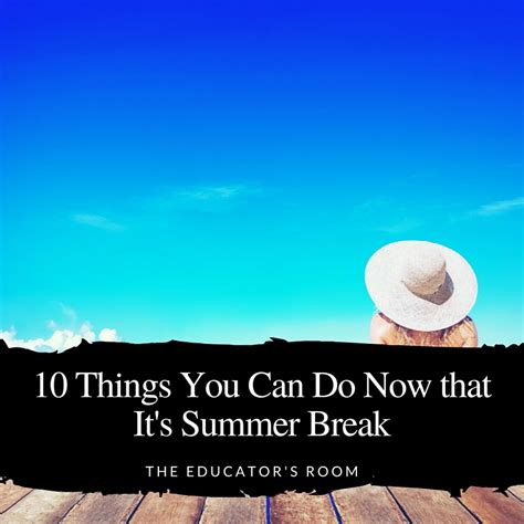 10 Things To Do To Get A Breakup Easily by 10 Things You Can Do Now That It S Summer