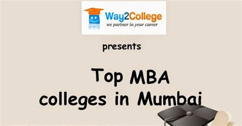 Admission For Mba 2015 In Mumbai by Top Mba College India Top Mba Colleges In Mumbai Offering