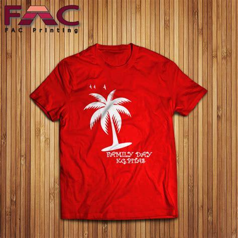 Baju Day t shirt printing cetak baju berkualiti printing baju murah