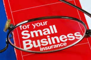 Small Business Insurance Small Business Owners Can And Should Obtain