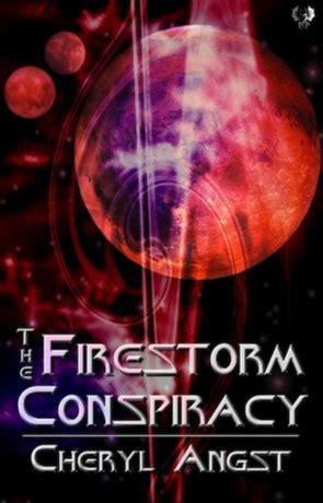 Firestorm A Novel the firestorm conspiracy a book by cheryl angst book review