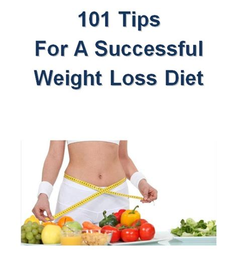 Top Secrets To Successful Weight Loss by 101 Tips For A Successful Weight Loss Diet Ebooks