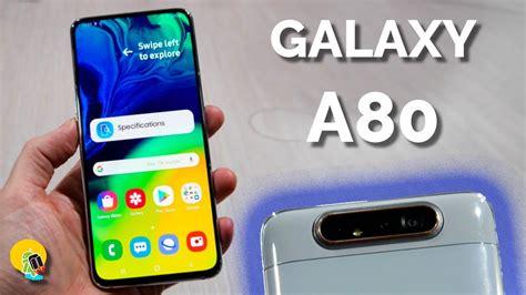 Samsung Galaxy A80 Vs A90 by Probamos El Samsung Galaxy A80 Con C 225 Mara 161 Rotatoria