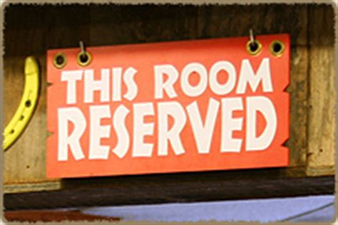This Room Is Reserved Sign bring your to a podnuh s restaurant