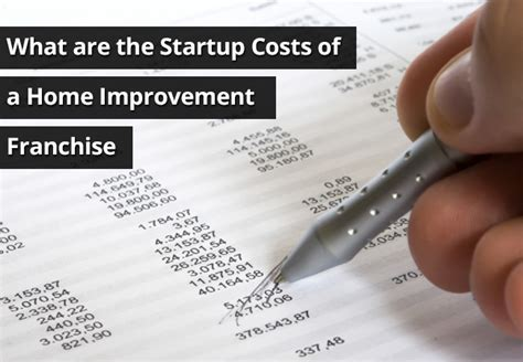 what are the startup costs of a home improvement franchise