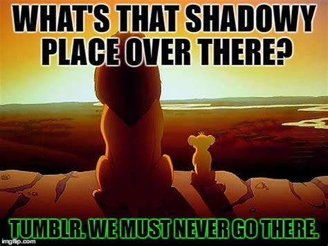 Lion King Shadowy Place Meme Generator - lion king meme imgflip