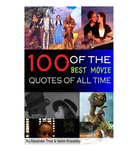 movie quotes of all time 100 of the best movie quotes of all time alex trost