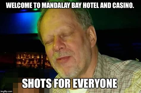 Stephen Meme - image tagged in stephen paddock mandalay bay hotel and