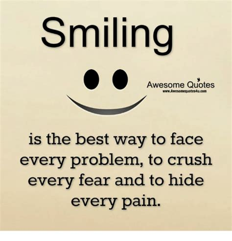 Awesome Meme Quotes - smiling awesome quotes wwwawesomequotes4ucom is the best