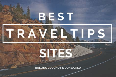 best travel site best travel tips and travel information blogs ooaworld