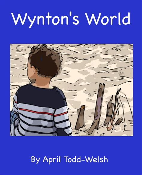 libro people places and things wynton s world de april todd welsh libros de blurb espa 241 a