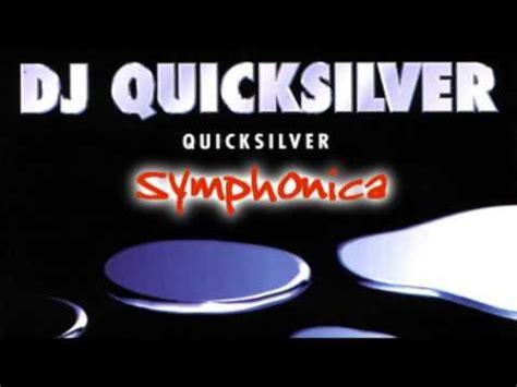 free download mp3 dj quicksilver 7 22 dj quicksilver symphonica mp3 تحميل أغنية موسيقى