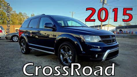 dodge crossroad 2015 dodge journey crossroad youtube