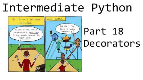 python tutorial intermediate decorators intermediate python programming p 18 youtube