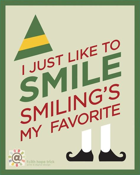 smile smilings  favorite buddy  elf  print   elf quotes