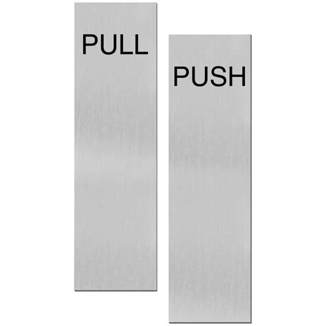 Push Pull Door Signs Glass Door Push Pull Signs Push Pull Door Signs And Labels