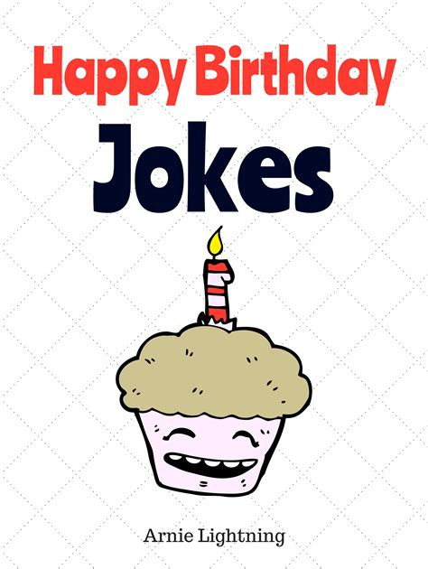 smashwords happy birthday jokes a book by arnie lightning