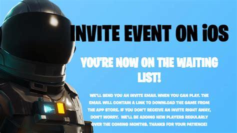 register  fortnite ios invite event   iphone