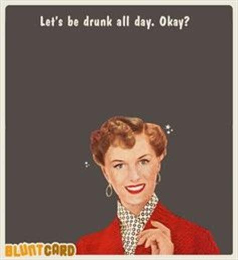 Vintage Memes - vintage meme 50 s let s drink all day vintage memes