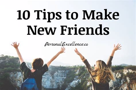 10 Tips On How To Meet A Of Your Dreams by 10 Tips To Make New Friends Personal Excellence