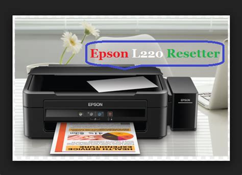 Resetter For Epson L220 Free Download | epson l220 resetter adjustment program key free guide
