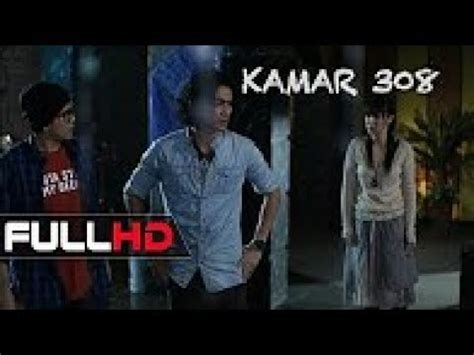 Film Horor Indonesia Kamar 308 Full Movie   film indonesia terbaru 2017 kamar 308 horor movie youtube