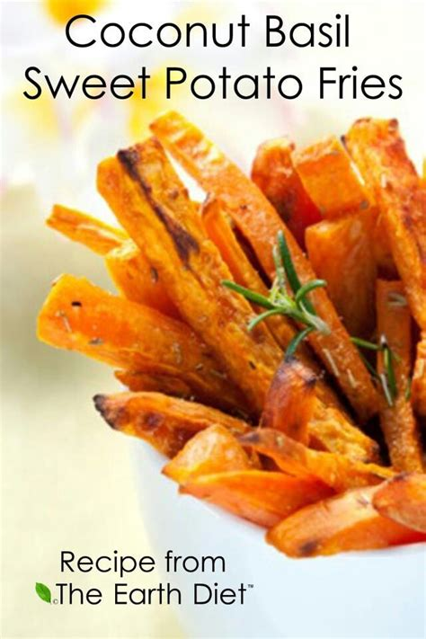 Detox Sweet Potato Fries by 69 Best The Earth Diet Images On Cooking