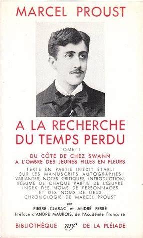 a la recherche du temps perdu vol 1 du cã tã de chez swann classic reprint edition books a la recherche du temps perdu 1 by marcel proust