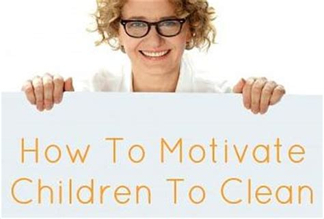 Motivation To Clean Room by How To Motivate Children To Clean Their Rooms Paperblog