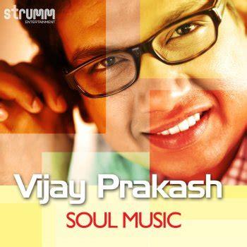soul testo testi soul vijay prakash testi canzoni mtv