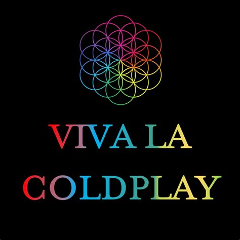 coldplay logo viva la coldplay what s on theatre on the steps
