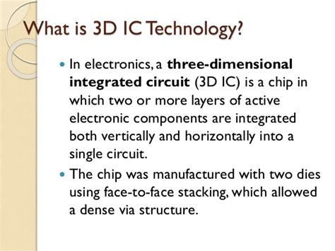 3d integrated circuit technology 3d ic s technology
