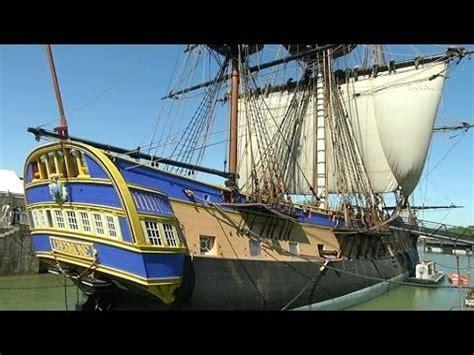 hermione bateau youtube la r 233 plique de l hermione le trois m 226 ts du g 233 n 233 ral