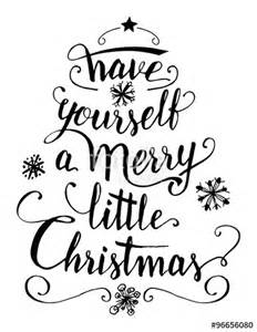 Do It Yourself Landscape Design Online quot have yourself a merry little christmas calligraphy