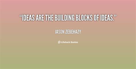 building quotes building block quotes quotesgram