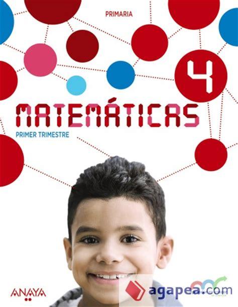 anaya cuarto de primaria matematicas 4 186 primaria anaya educacion agapea libros