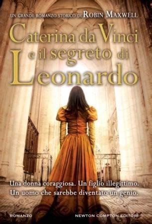 Caterina Da Vinci Also Search For Agorart Caterina Da Vinci E Il Segreto Di Leonardo Morf 232
