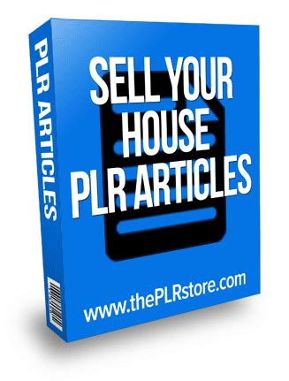 sell my house privately sell your house plr articles with private label rights