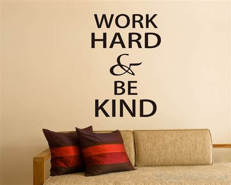 work hard  kind quotes wall art stickers