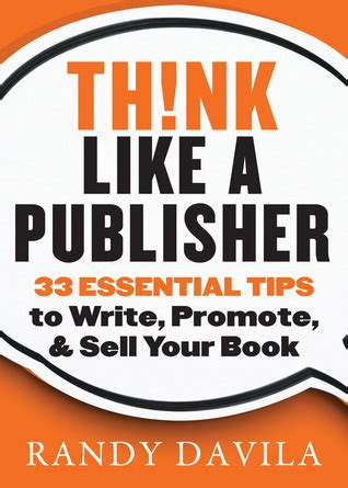 how to think like a writer a book for creative writing students and their tutors books think like a publisher 33 essential tips to write