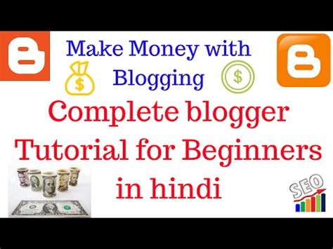 Blogger Tutorial For Beginners In Hindi | complete blogger tutorial for beginners in hindi free