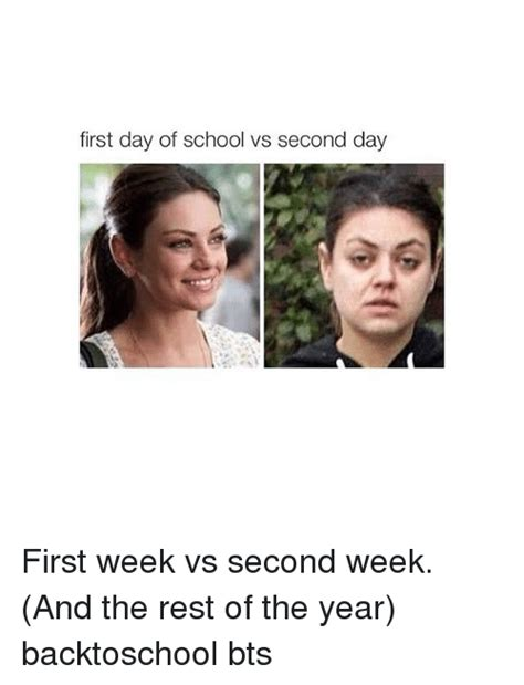 First Week Of School Meme - first day of school vs second day first week vs second
